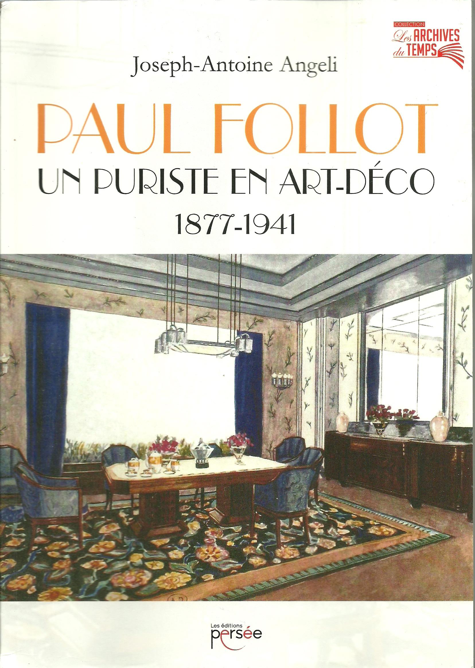 Paul Follot  Un puriste en Art Déco 1877-1941