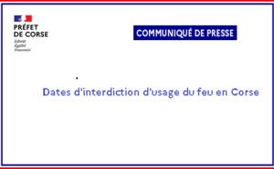Dates d'interdiction d'usage du feu en Corse